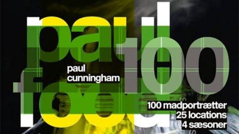 Paul Food 100 – Kogebog fra Paul Cunningham